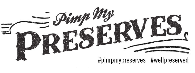 Pimp My Preserves 2013   Gift for the Nature Lover December