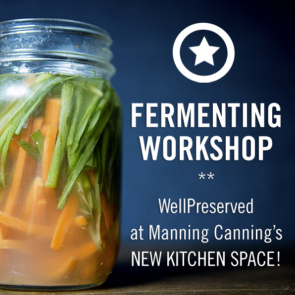 Join us for a Hands On Fermenting Workshop!